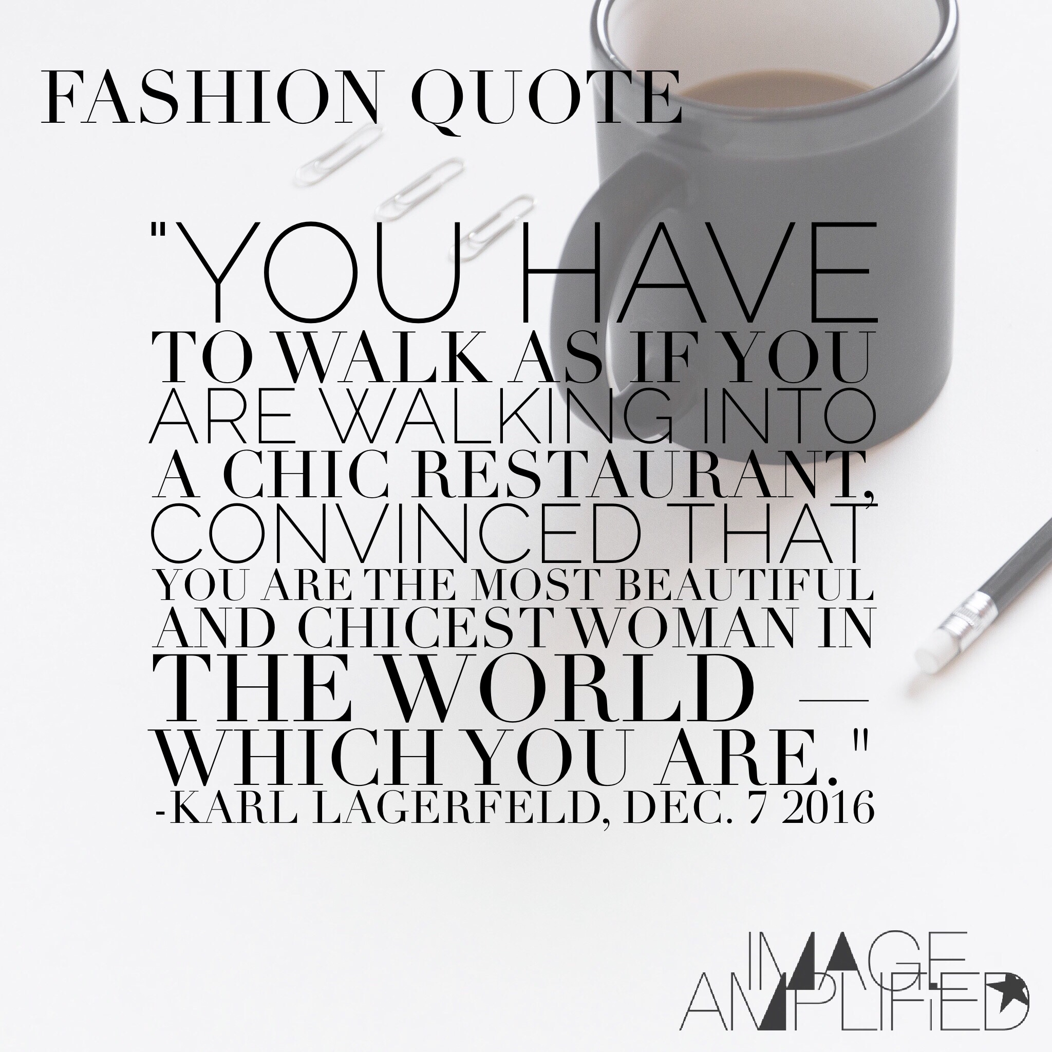 Fashion Quote Karl Lagerfeld On Being The Most Beautiful And